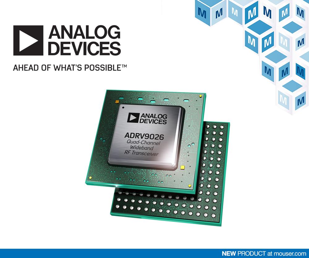 贸泽电子开售面向蜂窝基础设施应用的 Analog Devices ADRV9026四通道宽带RF收发器