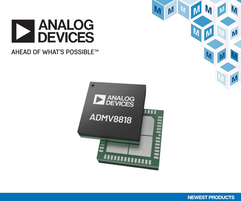 贸泽开售Analog Devices ADMV8818<br>助力航空航天、国防及医疗应用