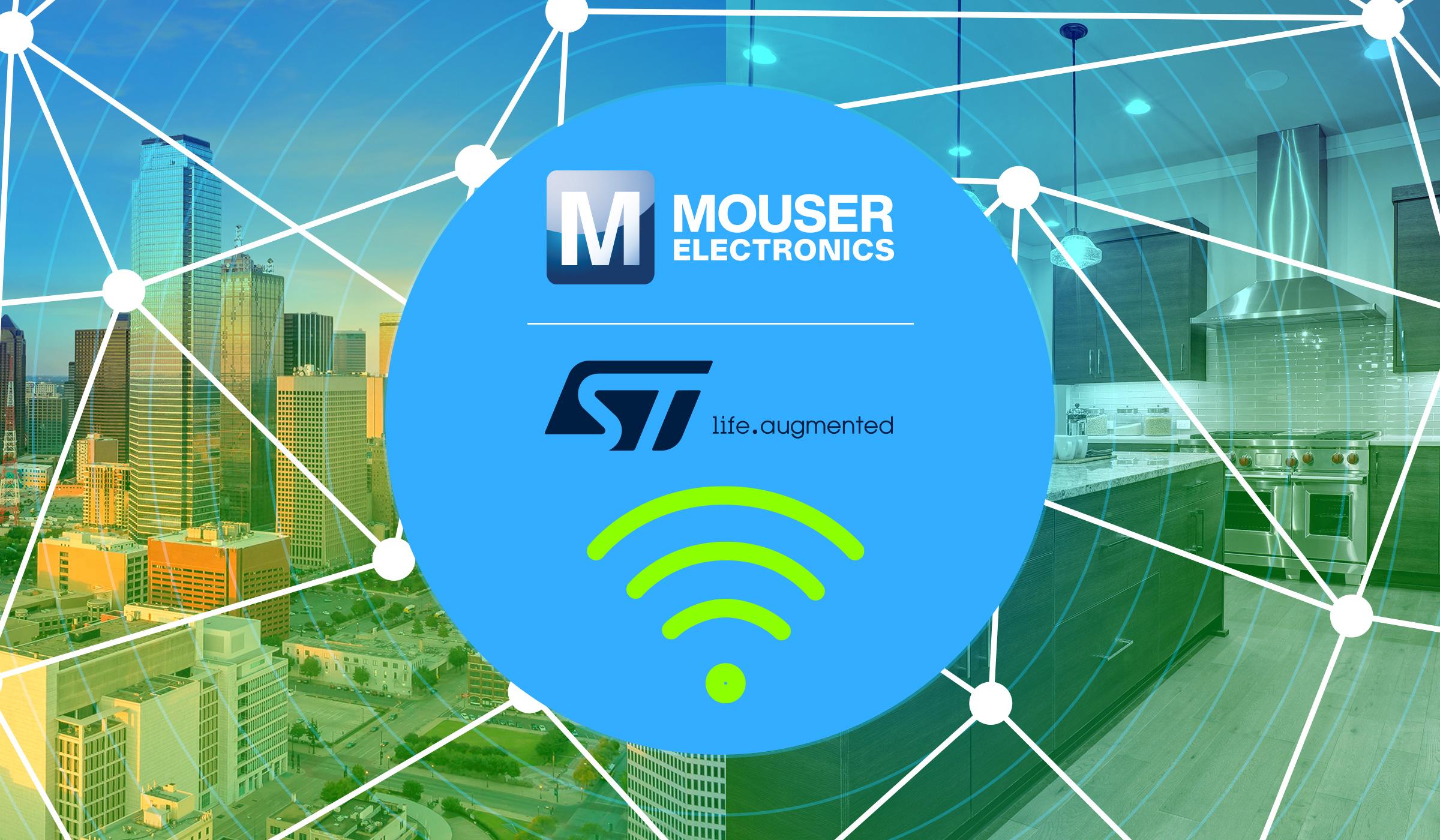 贸泽电子联手STMicroelectronics推出全新内容网站 聚焦无线解决方案